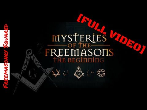 Mysteries of the Freemasons  The Beginning - Full Documentar