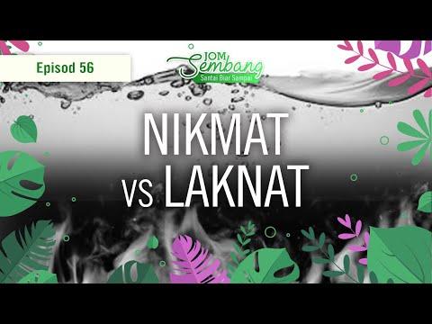 56 l  Nikmat vs Laknat.