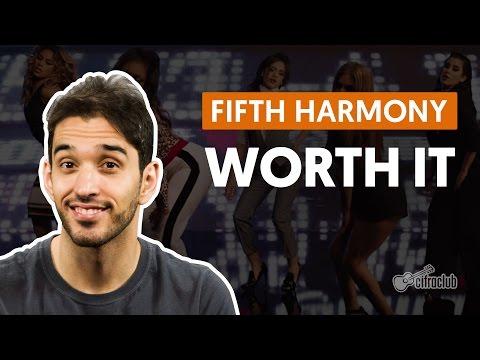 Worth It - Fifth Harmony (aula De Violão Simplificada)