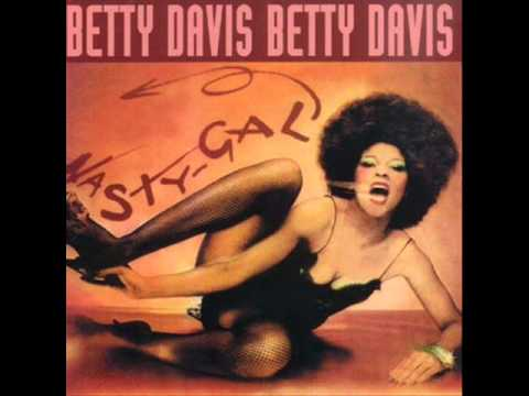 Betty Davis  Nasty gal