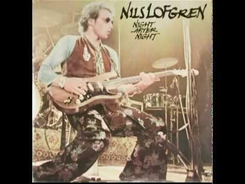 Nils Lofgren - Beggar's Day (Night After Night - 1977)