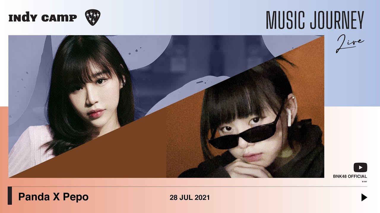 INDY CAMP Music Journey Part II   EP.03   Panda BNK48 x Pepo CGM48