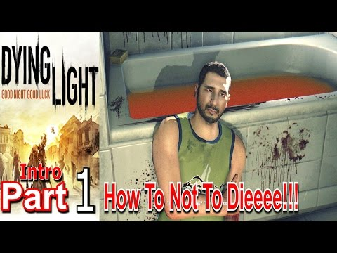 Dying Light Part 1 Walkthrough Gameplay Lets Play Live Commentary #dyinglight