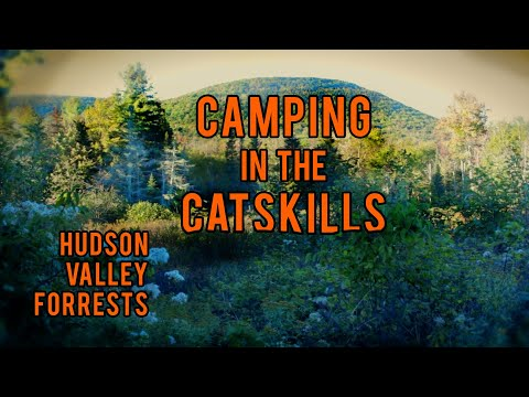 CAMPING, FISHING, & HUNTING In The CATSKILL MOUNTAINS