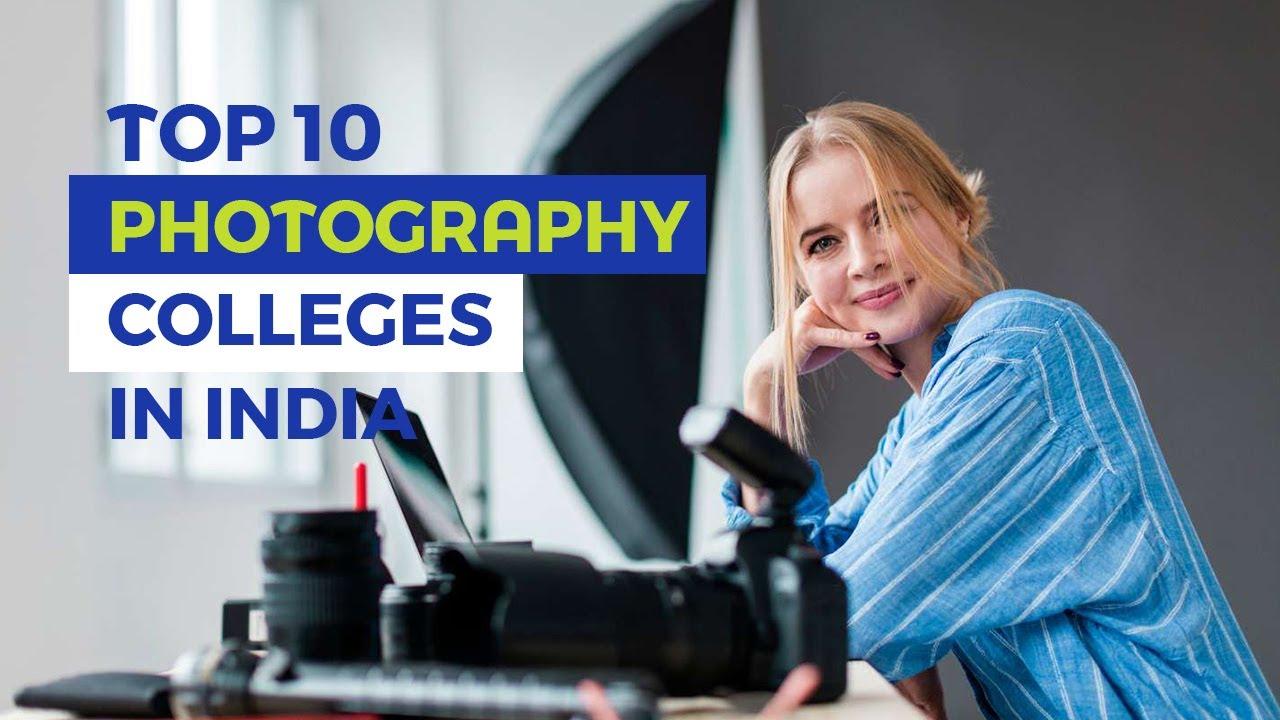 Лучшие колледжи фотографии в Индии 2020 [ English ]    Лучшие колледжи фотографии    Курсы фотографии