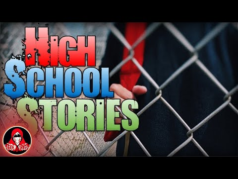 4 TRUE High School Horror Stories