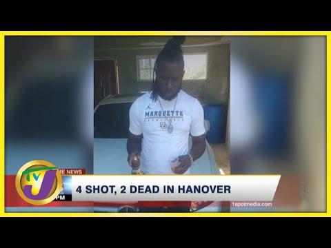 4 Shot, 2 Dead in Hanover   TVJ News - August 4 2021