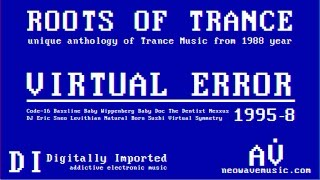 Neowave - Roots Of Trance 1995 (Part 8 - Virtual Error)
