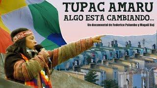 Tupac Amaru, algo está cambiando. Milagro Sala HD SUBTITULOS