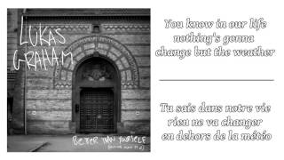Lukas Graham - Better Than Yourself ║ Lyrics & Traduction en Français