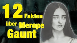 12 FAKTEN über Merope GAUNT