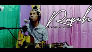 Download Rapuh ACCOUSTIC COVER by Achmad nn || Cover Rumahan