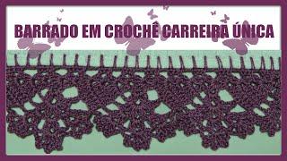 BARRADO EM CROCHÊ CARREIRA ÚNICA por Diane Gonçalves