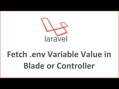 Laravel Tutorial - Fetch .env Variable Value in Blade or Controller thumbnail