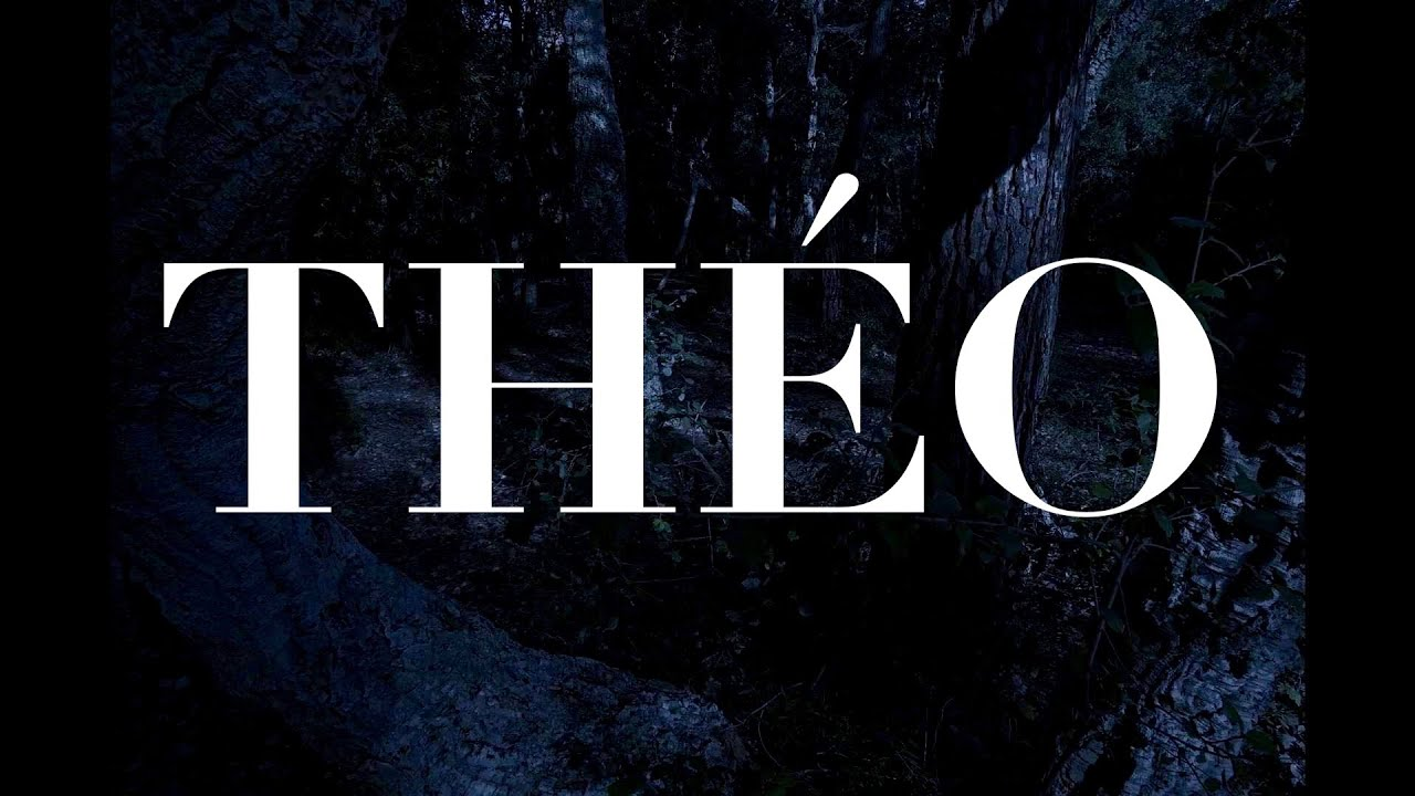 THEO (BANDE-ANNONCE)