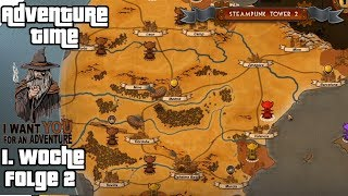 STEAMPUNK TOWER 2 #2 - Spanien wird unser sein! ► Adventure-Time #15 [1. Woche]