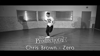 CHRIS BROWN ZERO CHOREOGRAPHY FREESTYLE MORRIS JC | @CHRISBROWN #MMPP #MORRISJC