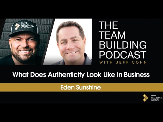 What Does Authenticity Look Like in Business w/Eden Sunshine