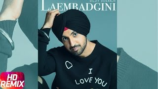 Laembadgini (Remix) | Diljit Dosanjh | Punjabi Remix Song Collection | Speed Records