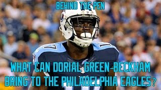What Can Dorial Green-Beckham Bring To The Eagles?