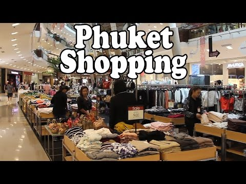 Phuket Shopping 2016: Phuket Shopping Centres, Markets, Street Shops & Shopping Malls. Thailand Vlog