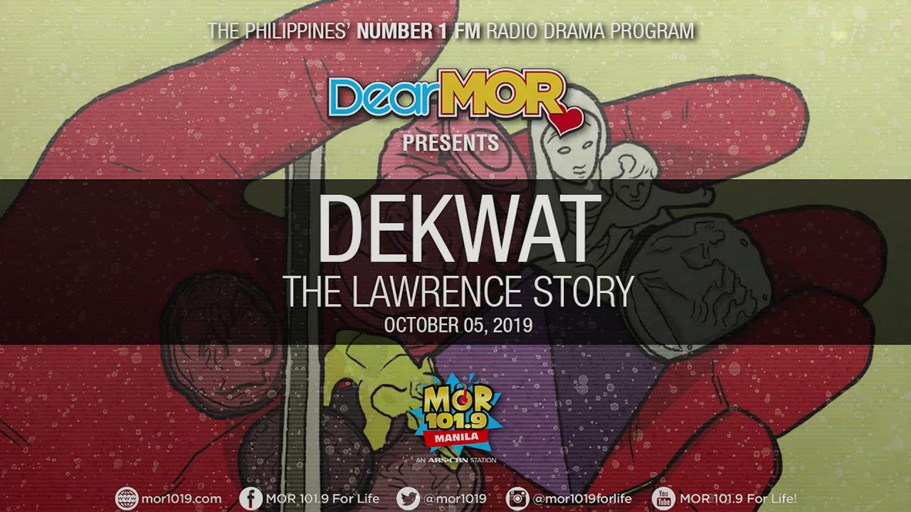 """Download Dear MOR: """"Dekwat"""" The Lawrence Story 10-05-19"""