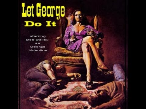 """Let George Do It  -  """"Drop Dead""""  07-23-51 (HQ) Old Time Radio/Detective"""