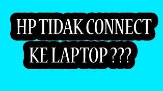 HP tidak terbaca FILE di KOMPUTER / PC ?   Cara menghubungkan FILE HP ke PC / KOMPUTER