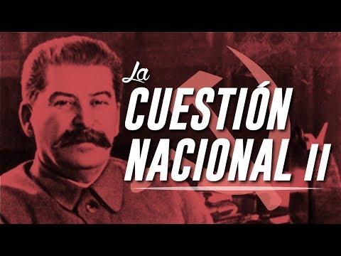 ¿qué-es-el-marxismo?---introducción-a-la-cuestión-nacional.-parte-ii