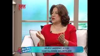 Prof. Dr. Ayşe Öner - Ailesel Akdeniz Ateşi Hastalığı (FMF) - 2