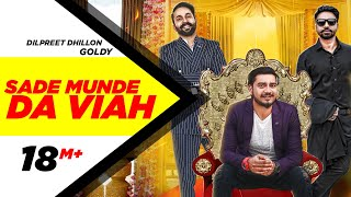 Download lagu Sade Munde Da Viah (Official Video) | Dilpreet Dhillon | Goldy | Himanshi Khurana | Oshin Brar