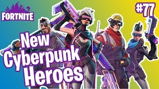 Patch V3.5 New Cyberpunk Heroes | New Neon Weapons | Fortnite #77