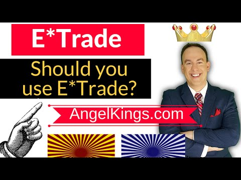 ETrade Investing - 3 Things You Need to Know - AngelKings.com