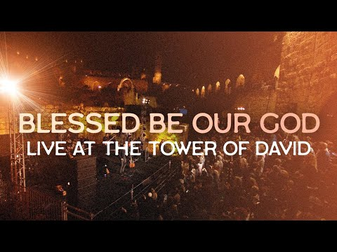 Blessed Be Our God (Psalm 68:32-35) LIVE At The TOWER Of DAVID, Jerusalem ~ Joshua Aaron