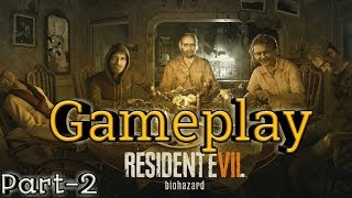 Resident Evil 7 Biohazard HIndi Gameplay Walkthrough [Part-2]