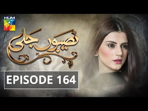 Naseebon Jali - Episode 164 - HUM TV Drama - 3 May 2018