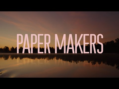 Meet the Paper Makers: Documentary