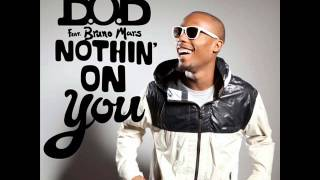 BoB Bruno Mars - Nothing on you (Instrumental) + [HQ] Download