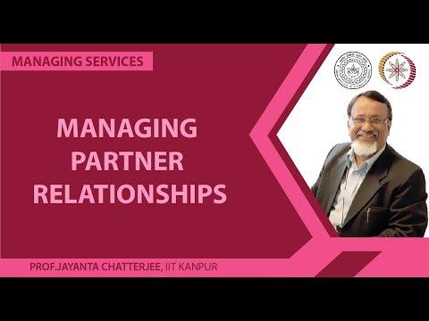 Lecture 45 - Managing Partner Relationships