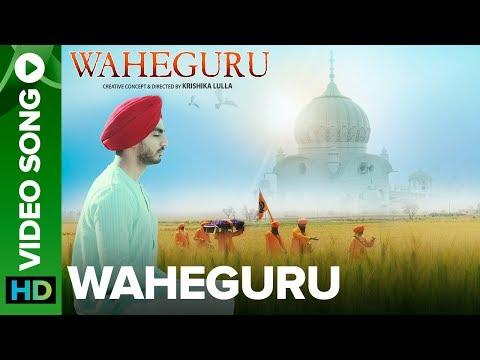 Waheguru – Official Full Video Song | Bannet Dosanjh | Krishika Lulla