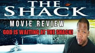 The Shack (2017) Movie Review-God Is Waiting at The Shack!