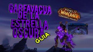 Guia - Garfavacua de la Estrella Oscura - WoW WoD