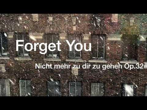 Lewis Furey _ Forget You (Nicht mehr zu dir zu gehen op.32#2) from CD