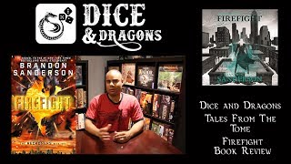 Dice and Dragons - Tales From the Tome The Reckoners Firefight Book Review