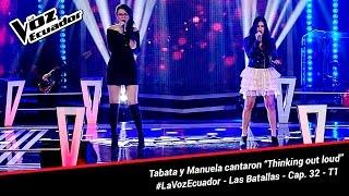 """Tabata y Manuela cantaron """"Thinking out loud"""" - La Voz Ecuador - Batallas - Cap. 32 - T1"""