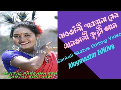 Santali New Status Editing Video | Kingmastar Editing Video | Santali New Song