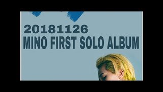 Fans Are So Excited For WINNER Mino's Solo Album That They've Started Doing This- TT NEWS