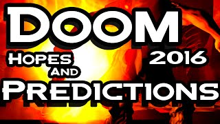 Doom - Hopes And Predictions - 2016