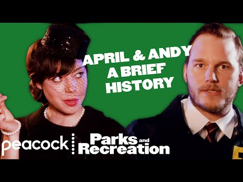 April and Andy: A Brief History - Parks and Recreation