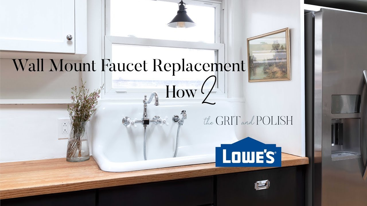replacing a wall mount kitchen faucet